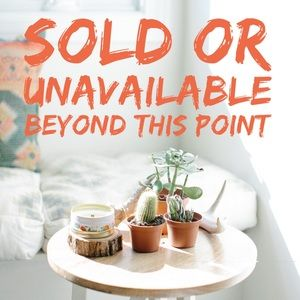 Other - ✨SOLD or UNAVAILABLE Beyond This Point✨